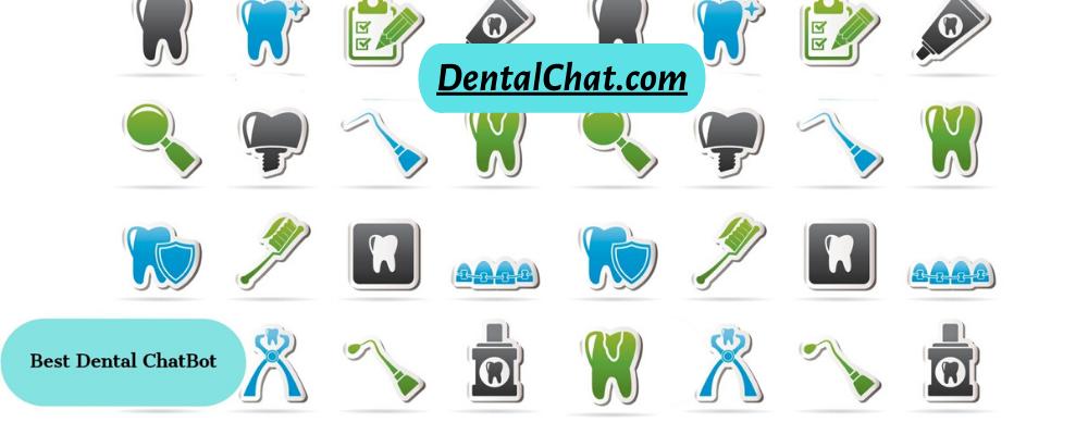 Best Just DentalBot, dental chat bot messaging and local dentist chatbot messenger