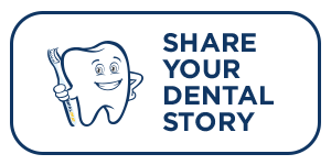 share your dental stories online